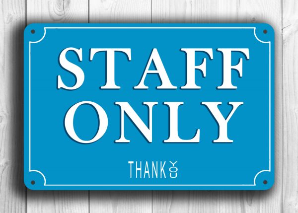 Staff Only Sign Classic Metal Signs