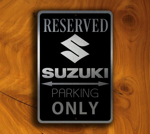 Suzuki Parking Only Sign