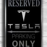 Tesla Only Sign