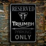 TRIUMPH RESERVED PARKING Sign