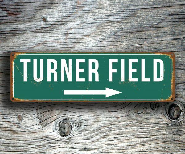 TURNER FIELD STADIUM Sign