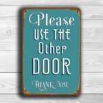 Use The OTHER DOOR Sign