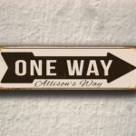 Vintage style One Way Sign