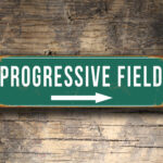 Vintage style Progressive Field Sign