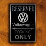 Volkswagen Parking Only Garage Sign