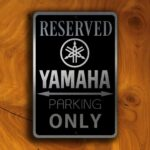YAMAHA RESERVED PARKING Sign
