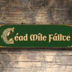 Cead Mile Failte Sign 2
