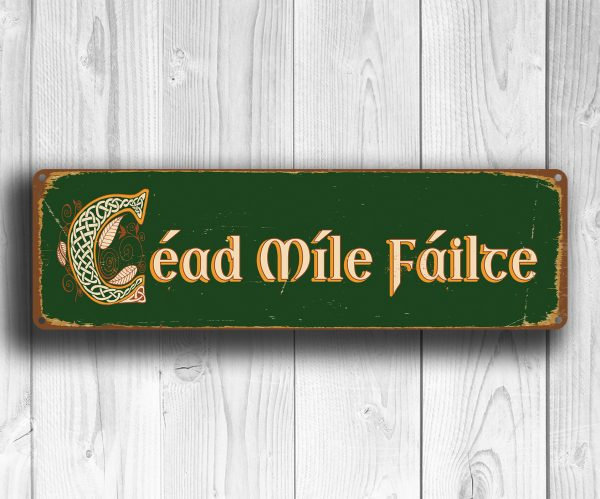 Cead Mile Failte Sign