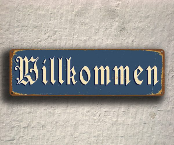 willkommen sign german welcome signs classic metal signs