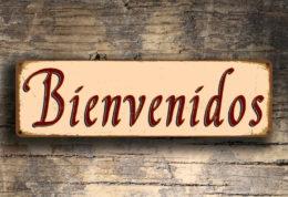 Bienvenidos Sign