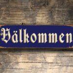 VALKOMMEN Sign