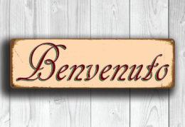 BENVENUTO Sign