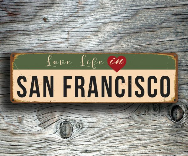 Love Life In San Francisco Sign  Classic Metal Signs. Cheapest Online Rn To Bsn Folsom Dental Group. Apartments For Rent Bethesda Maryland. Alarm System With Camera Pos Register Systems. Cosmetology Online Course Life Alert Products. Default On Credit Cards Pos Merchant Services. Information Technology Scholarships. Attorneys In Vancouver Wa Black Diamond Lodge. Google Calendar Project Management