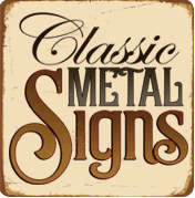 Classic Metal Signs