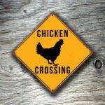 Chicken Crossing sign 2