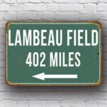 Lambeau Field – Personalized Highway Sign