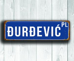 Custom made street sign
