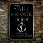 Custom Private Dock Sign 4