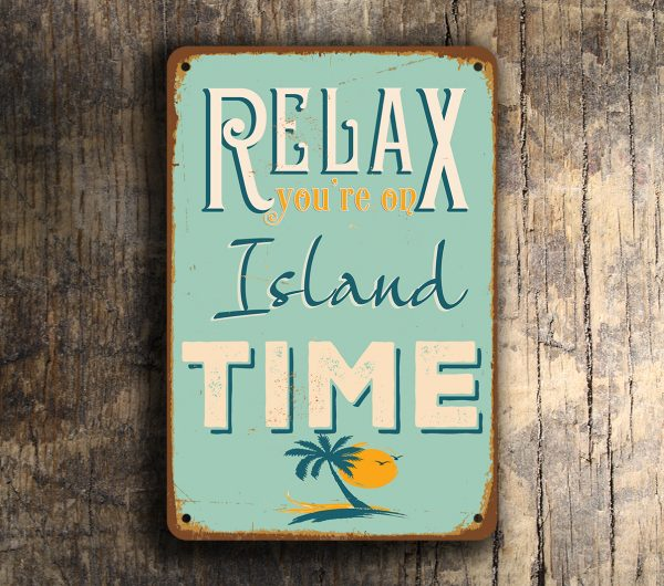 Island Signs Relax Island Time Sign Classic Metal Signs