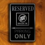 Buick Parking Only Sign 1