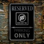 Buick Parking Only Sign 4