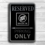 Buick Parking Only Sign 5