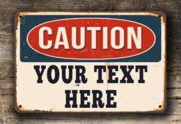Custom Caution Sign