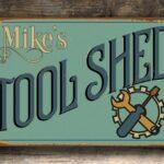 Custom Tool Shed Sign 1