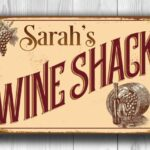 Custom Wine Shack Sign 1