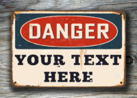 Novelty Danger Sign