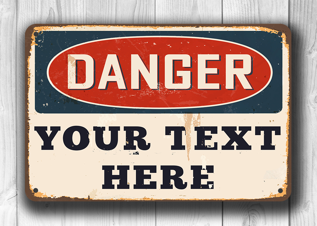 Vintage Danger Sign