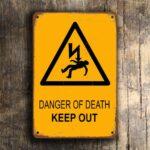 Danger of Death Sign 1