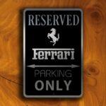 Ferrari Parking Only Sign