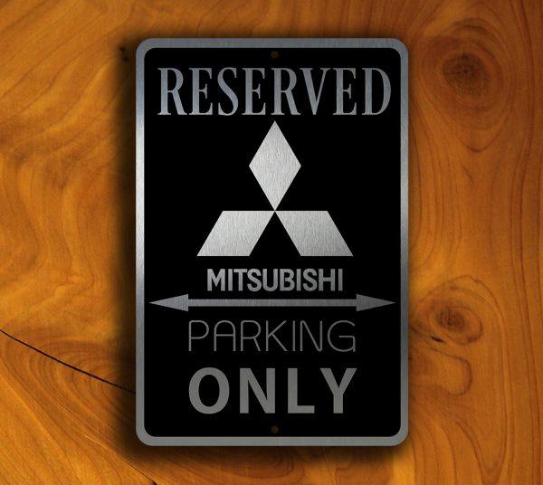 Mitsubishi Parking Only Sign