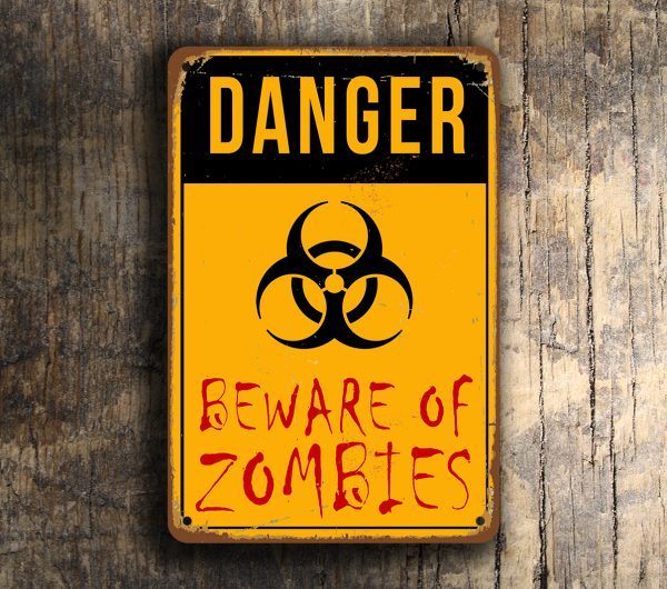 Zombie Signs Beware Of Zombies Classic Metal Signs