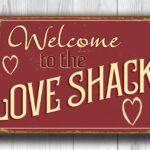 Love Shack Sign 2