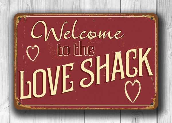 Love Shack Sign