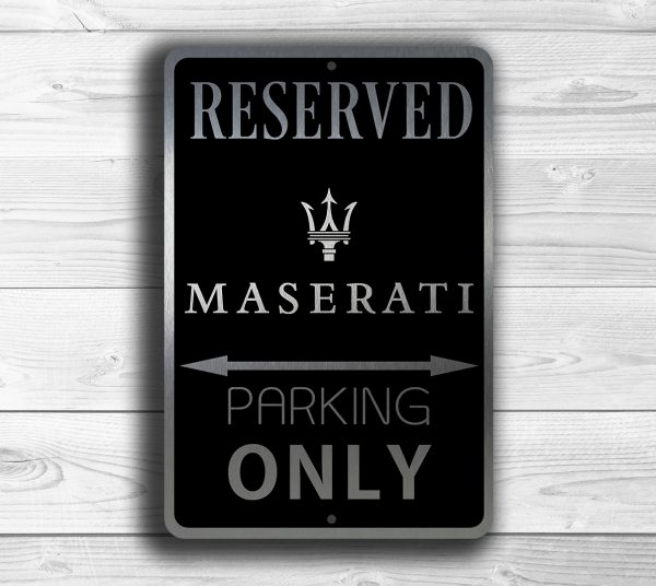 Maserati Parking Only Sign Maserati Signs Classic Metal Signs