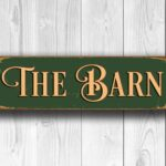 The Barn Sign sign 3