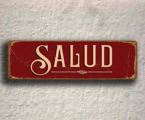 Salud Sign