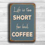 Bad Coffee Sign 1