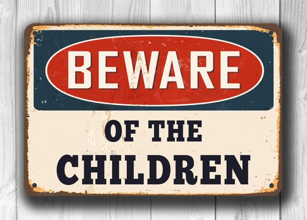 Beware of the Children Sign 3