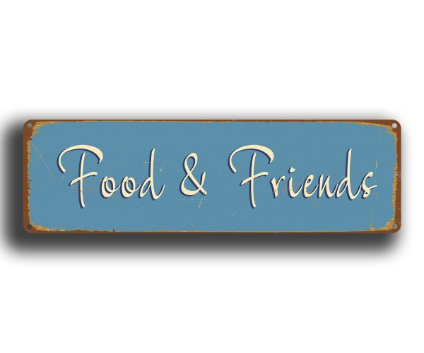 Food and friends sign kitchen signs classic metal signs for Plaque metal cuisine