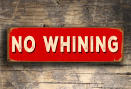 No Whining Sign