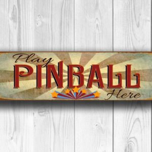 Play Pinball Here Sign