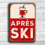 Aprés Ski Sign