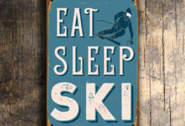 Eat Sleep Ski Sign