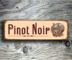 Pinot Noir Signs