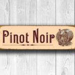 Pinot Noir Sign 4