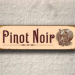 Pinot Noir Sign 5